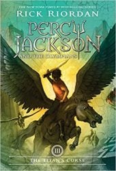 The Titan's Curse - Percy Jackson and the Olympians by Rick Riordan Books in Order