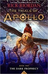 The Dark Prophecy - The Trials of Apollo - Percy Jackson by Rick Riordan Books in Order