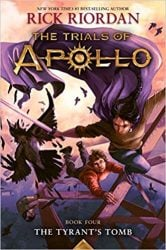 The Tyrant's Tomb - The Trials of Apollo - Percy Jackson by Rick Riordan Books in Order