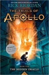The Hidden Oracle - The Trials of Apollo - Percy Jackson by Rick Riordan Books in Order