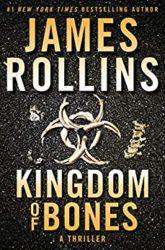 Kingdom of Bones The Sigma Force Books in Order
