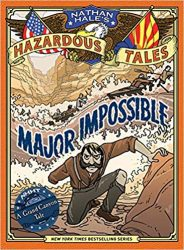 Major Impossible Nathan Hale's Hazardous Tales Reading Order