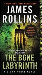 The Bone Labyrinth The Sigma Force Books in Order