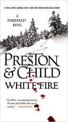 White Fire Pendergast Books in Order
