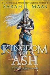Kingdom of Ash Throne of Glass Book Series in Order