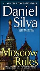 Moscow Rules Gabriel Allon Books in Order
