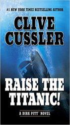 Raise the Titanic! Dirk Pitt Books in Order