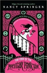 The Case of the Peculiar Pink Fan Enola Holmes Books in Order