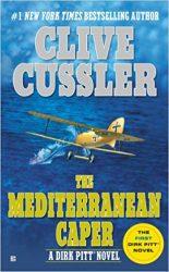 The Mediterranean Caper Dirk Pitt Books in Order