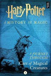 A Journey Through Care of Magical Creatures - Harry Potter Books in Order