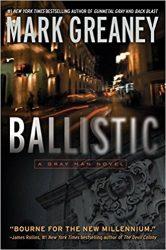 ballistic Gray man books in order