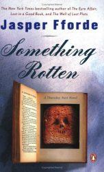 Something Rotten Thursday Next Books in Order