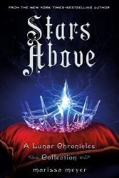 Stars Above The Lunar Chronicles Published Reading order