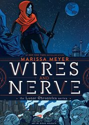 Wires and Nerve The Lunar Chronicles Published Reading order