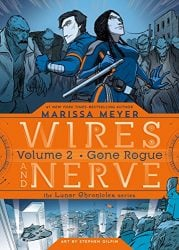 Wires and Nerve, Volume 2: Gone Rogue The Lunar Chronicles Published Reading order