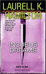 Incubus Dreams Anita Blake Books in Order