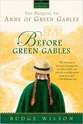 Before Green Gables Anne of Green Gables Books in Order