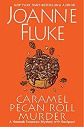 Caramel Pecan Roll Murder Hannah Swensen Books in Order