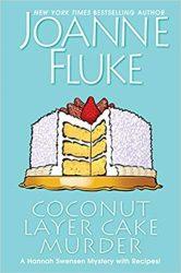 Coconut Layer Cake Murder Hannah Swensen Books in Order