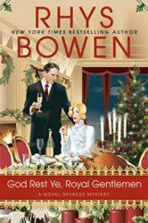 God Rest Ye, Royal Gentlemen Royal Spyness Mystery Books in Order