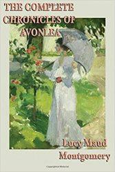 The Complete Chronicles of Avonlea Anne of Green Gables Books in Order