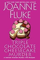 Triple Chocolate Cheesecake Murder Hannah Swensen Books in Order