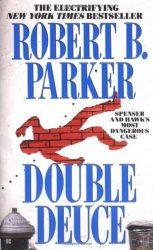 Double Deuce - Spenser Books in Order