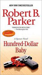 Hundred-Dollar Baby - Spenser Books in Order
