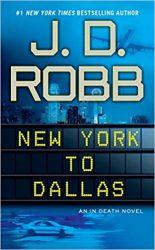 new york to dallas In Death Books in Order