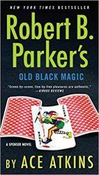 Old Black Magic Spenser Books in Order