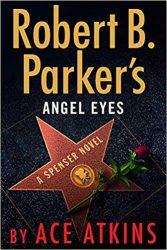 Angel Eyes Spenser Books in Order