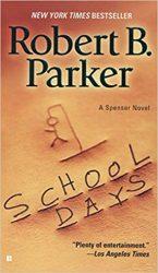 School Days - Spenser Books in Order