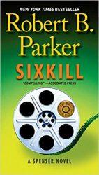 Sixkill - Spenser Books in Order