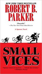 Small Vices - Spenser Books in Order