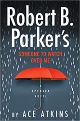 Someone to Watch Over Me Spenser Books in Order