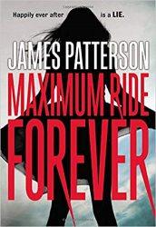 Maximum Ride Forever Maximum Ride Books in Order