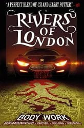 Body Work Rivers of London Books in Order