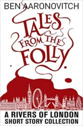 Tales from the Folly Rivers of London Books in Order