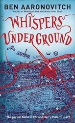 Whispers Under Ground Rivers of London Books in Order