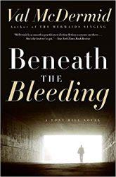 Beneath the Bleeding Tony Hill & Carol Jordan Books in Order