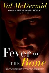 Fever of the Bone Tony Hill & Carol Jordan Books in Order