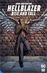 Hellblazer Rise and Fall John Constantine, Hellblazer Reading ORder