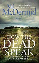 How The Dead Speak Tony Hill & Carol Jordan Books in Order