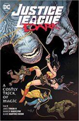 Justice League Dark Vol. 4 A Costly Trick of Magic