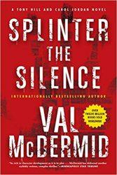 Splinter the Silence Tony Hill & Carol Jordan Books in Order