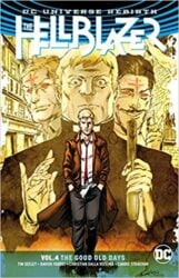 The Hellblazer Reading Order Vol. 4 The Good Old Days