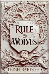 Rule of Wolves Grishaverse Books in Order