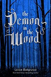 The Demon in the Wood Grishaverse Books in Order