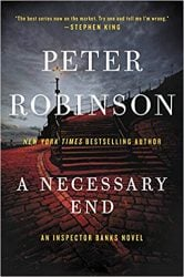 A Necessary End Inspector Banks Books in Order