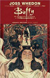 Buffy the Vampire Slayer Legacy Edition Book Three Buffyverse Comics Reading Order